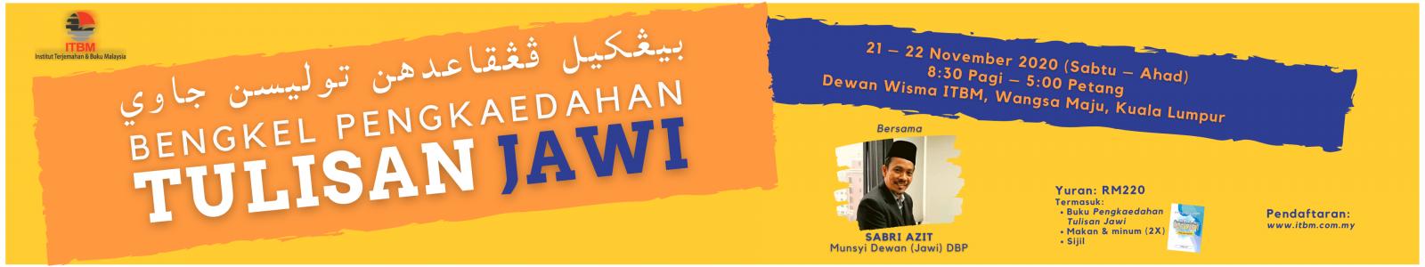 Bengkel Pengkaedahan Tulisan Jawi | 21 - 22 November 2020